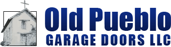 Old Pueblo Garage Doors LLC